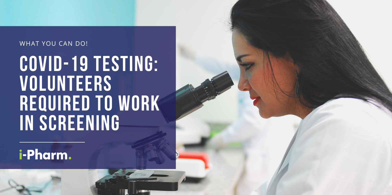 COVID-19 Testing: Volunteers required to work in screening!